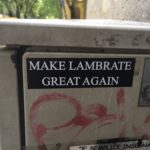 make lambrate great again