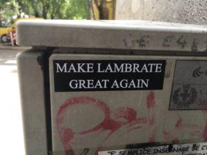 make lambrate great again